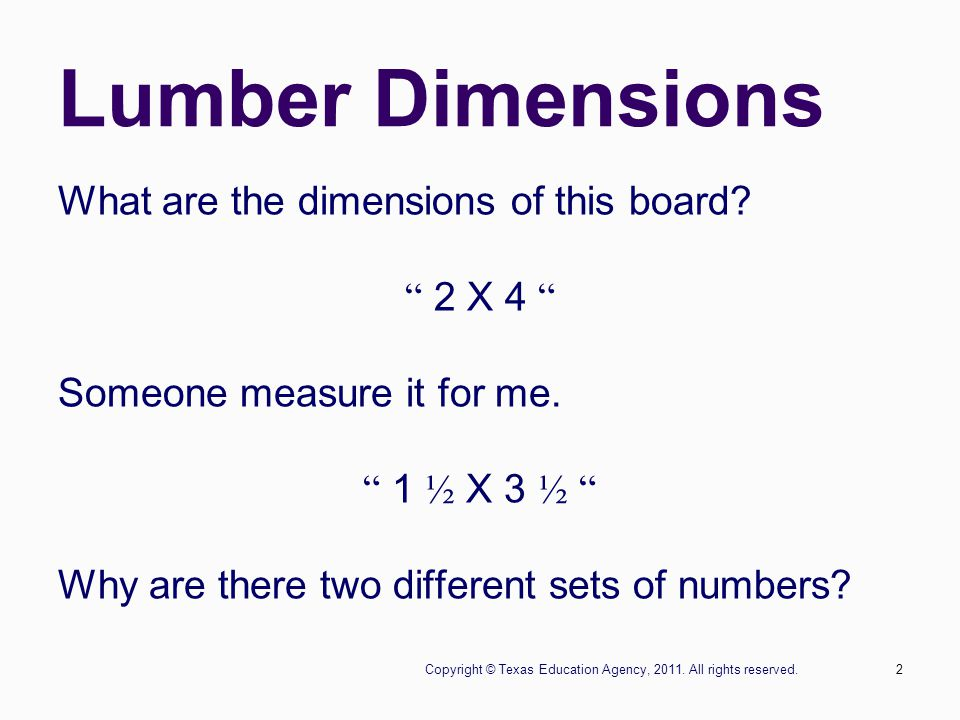 2 Lumber Dimensions What are the dimensions of this board.