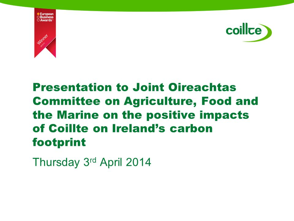 Coillte has stewardship over 7% of land area of Ireland 1