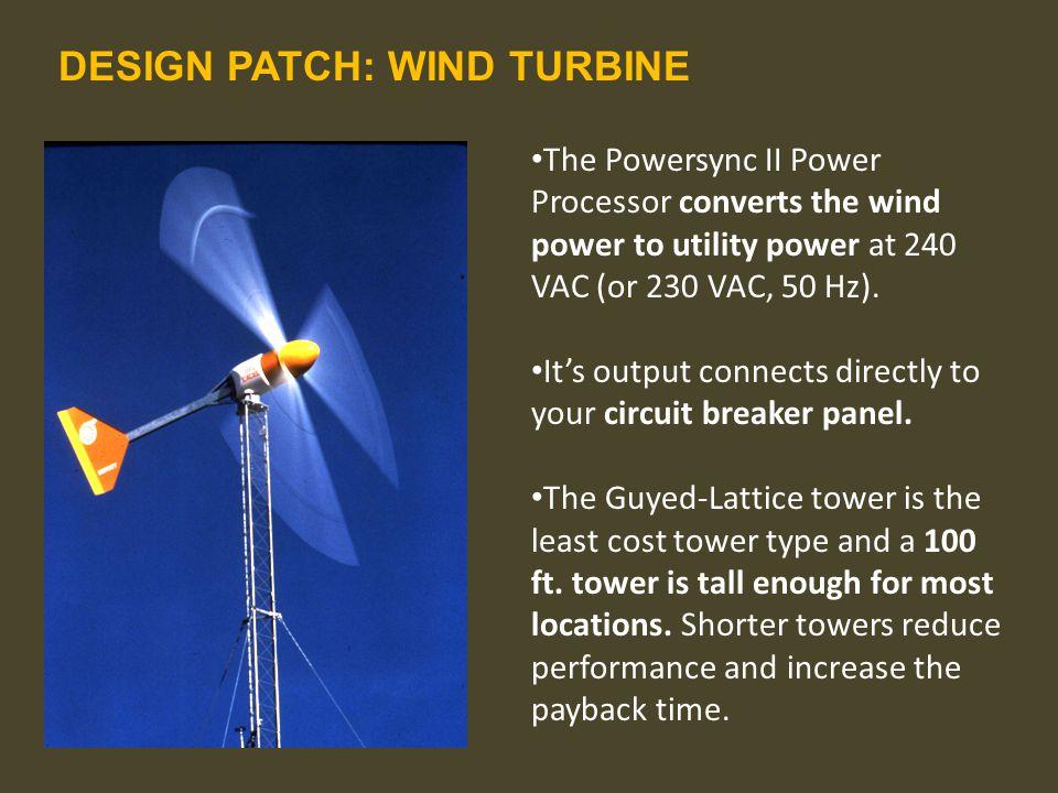DESIGN PATCH: WIND TURBINE Bergey Windpower 10kW GridTek System