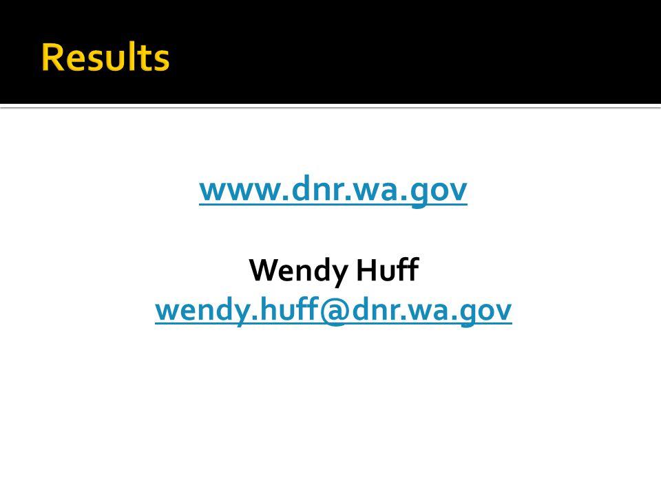 www.dnr.wa.gov Wendy Huff wendy.huff@dnr.wa.gov