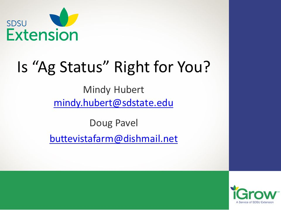 Is Ag Status Right for You.
