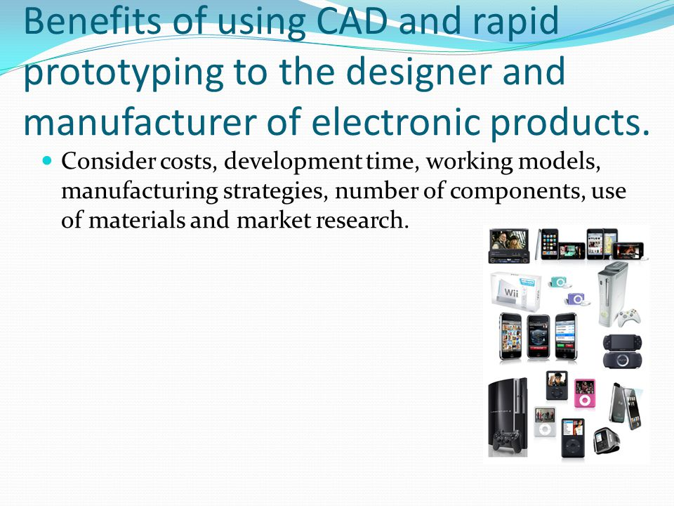 Use of rapid prototyping in the development of cosmetics packaging.