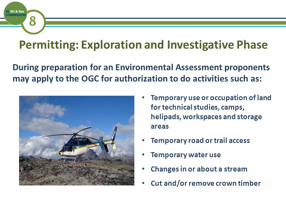 9 OGC participates as a member of Working Groups to ensure: Rationalize matters best dealt with at EA vs permitting Coordinated First Nations Consultation Early warning for permitting issues Efficiencies with public consultation Effective OGC reviews of applications Environmental Assessment Process