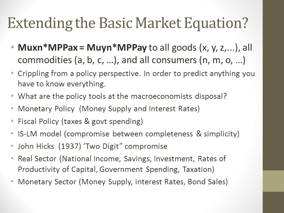 Extending the Basic Market Equation.