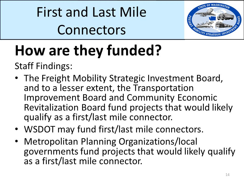 First and Last Mile Connectors How are they funded.