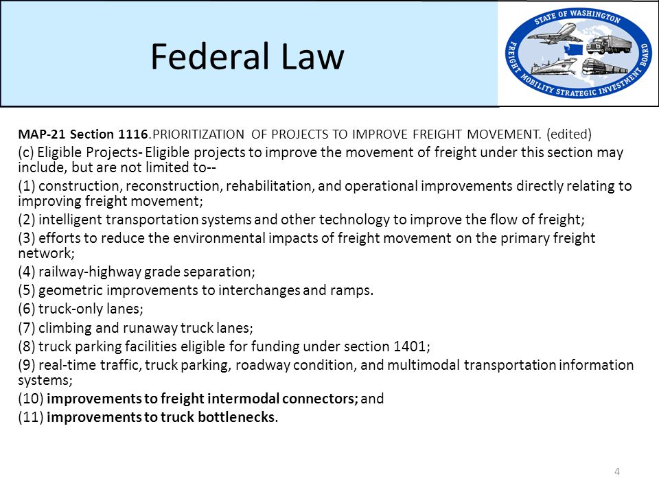 Federal Law MAP-21 Section 1116. PRIORITIZATION OF PROJECTS TO IMPROVE FREIGHT MOVEMENT.