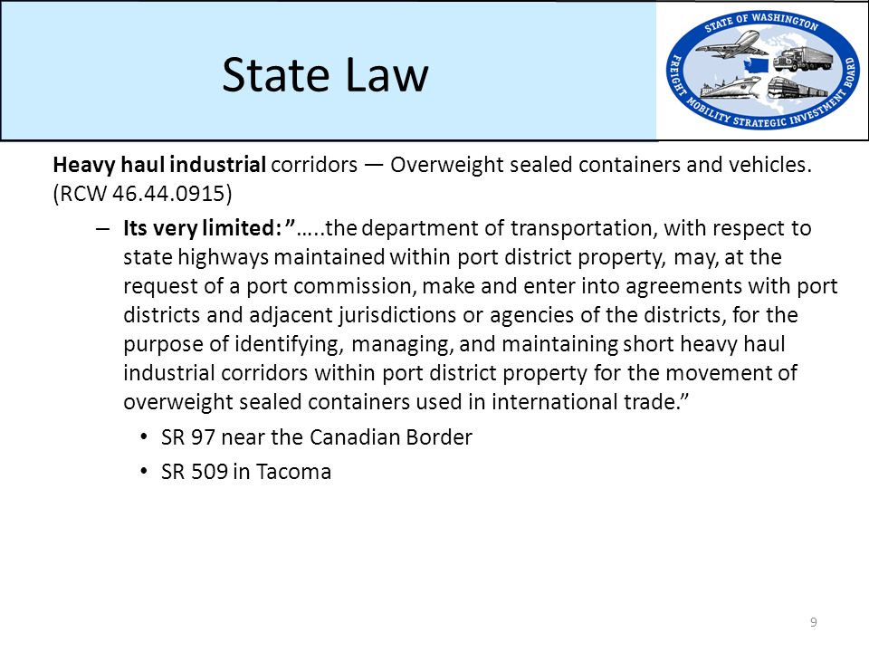 State Law Heavy haul industrial corridors — Overweight sealed containers and vehicles.
