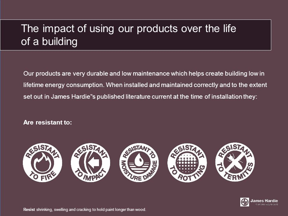 Our products are very durable and low maintenance which helps create building low in lifetime energy consumption. When installed and maintained correc