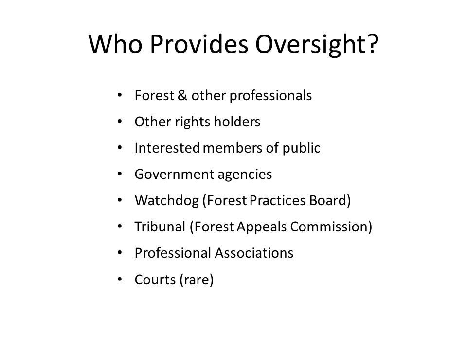 Who Provides Oversight.