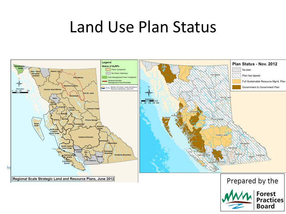 http://ilmbwww.gov.bc.ca/sites/default/files/resources/public/PDF /LRMP/status_LUP_map_201206.pdf Land Use Plan Status 8 Prepared by the