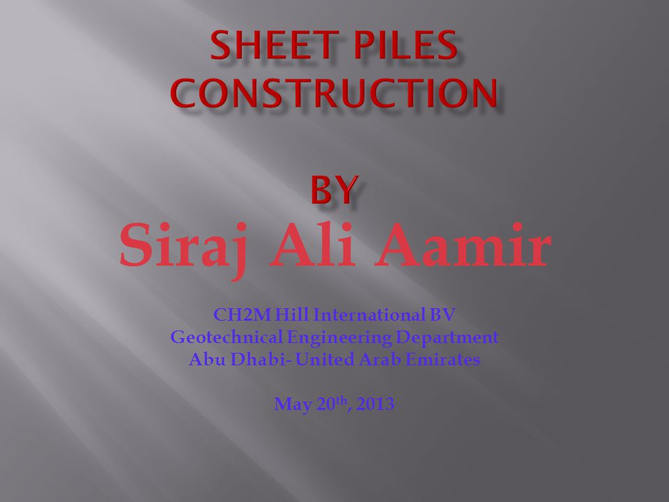 1.AU/PU Sheet Pile  The AU and PU sections are some of the most efficient U piles on the market.
