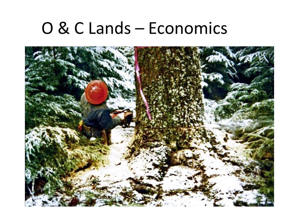 O & C Lands – Economics
