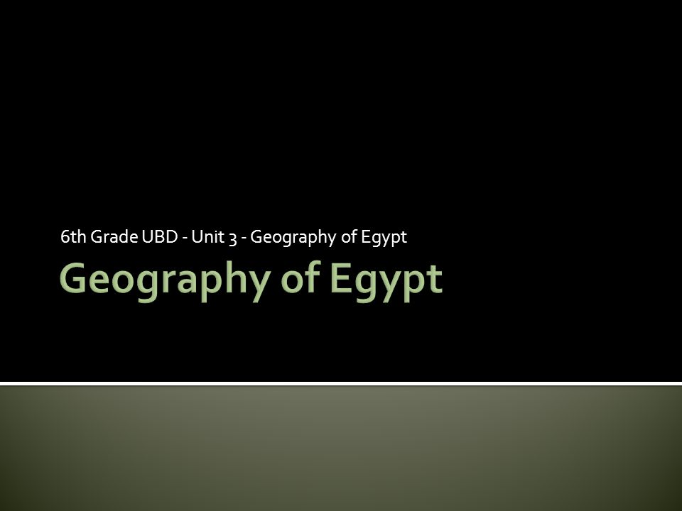  Land of the Nile- Egypt is located in northeastern Africa.