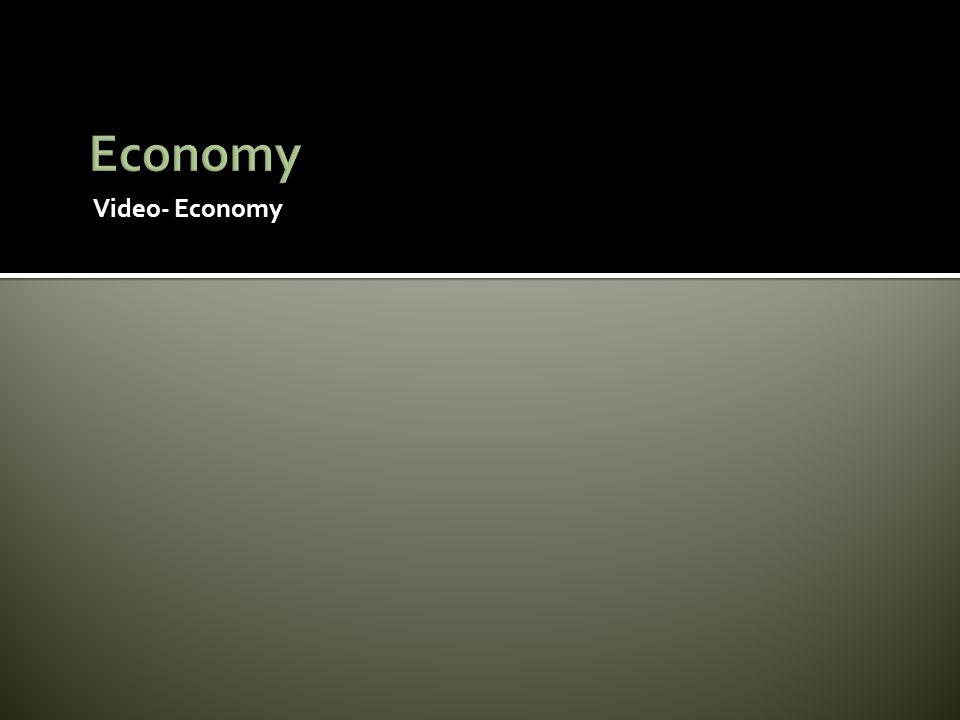 Video- Economy