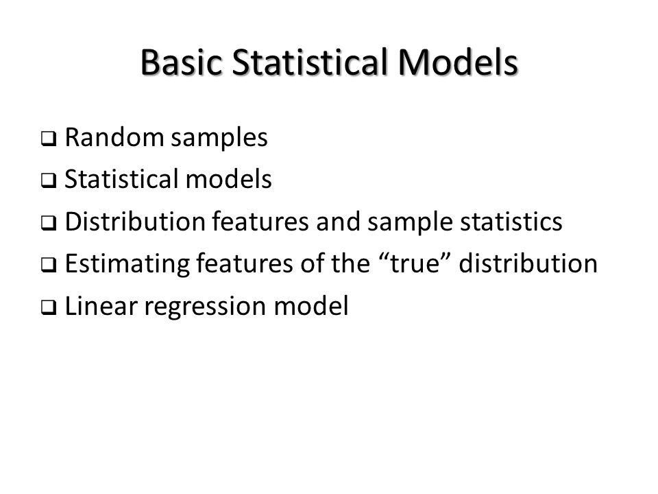Estimating Features of the true Distribution  we have a dataset of n elements that is modeled as the realization of a random sample with a probability distribution that is unknown to us.