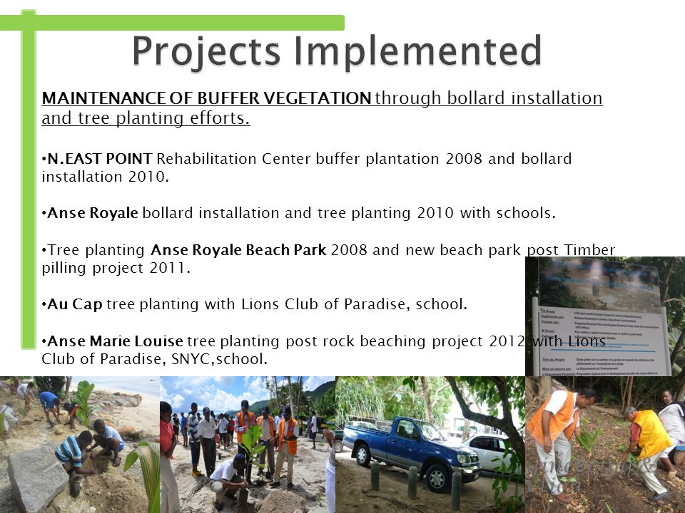 MAINTENANCE OF BUFFER VEGETATION through bollard installation and tree planting efforts.