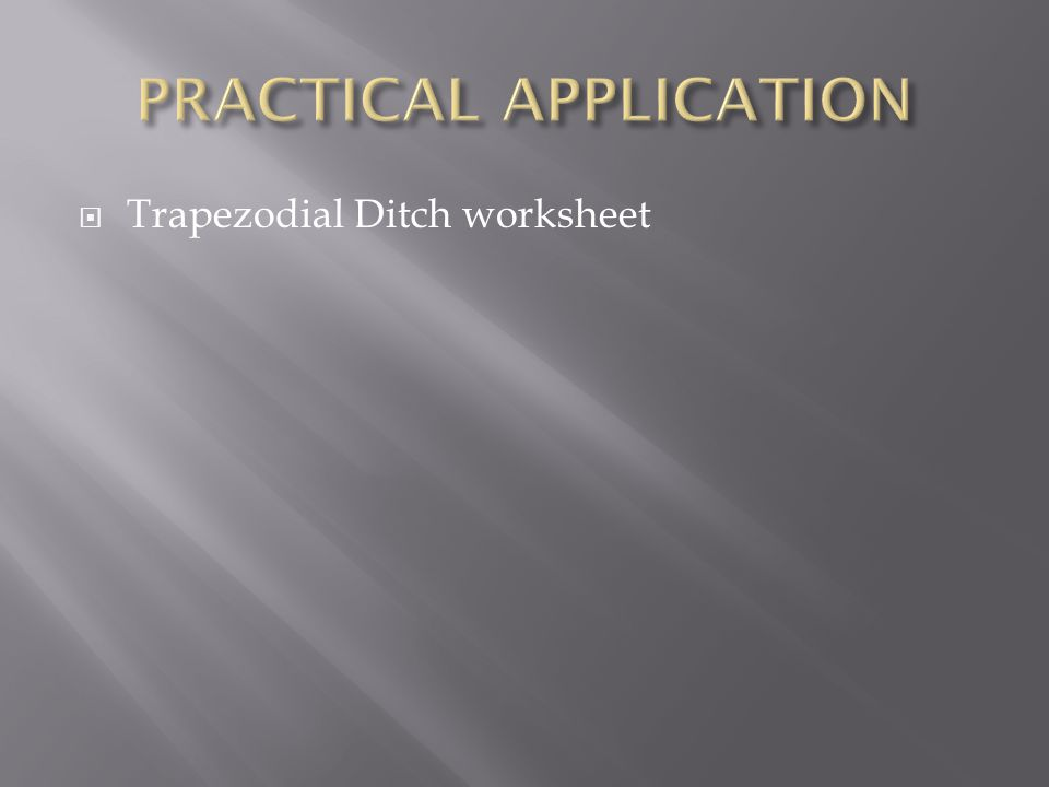  Trapezodial Ditch worksheet