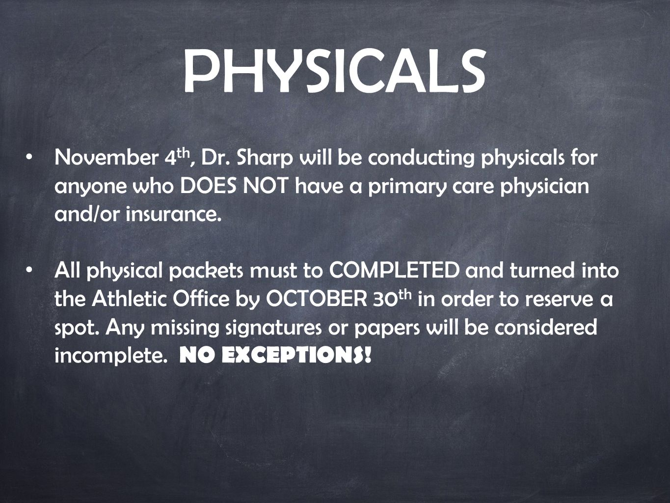 PHYSICALS November 4 th, Dr.