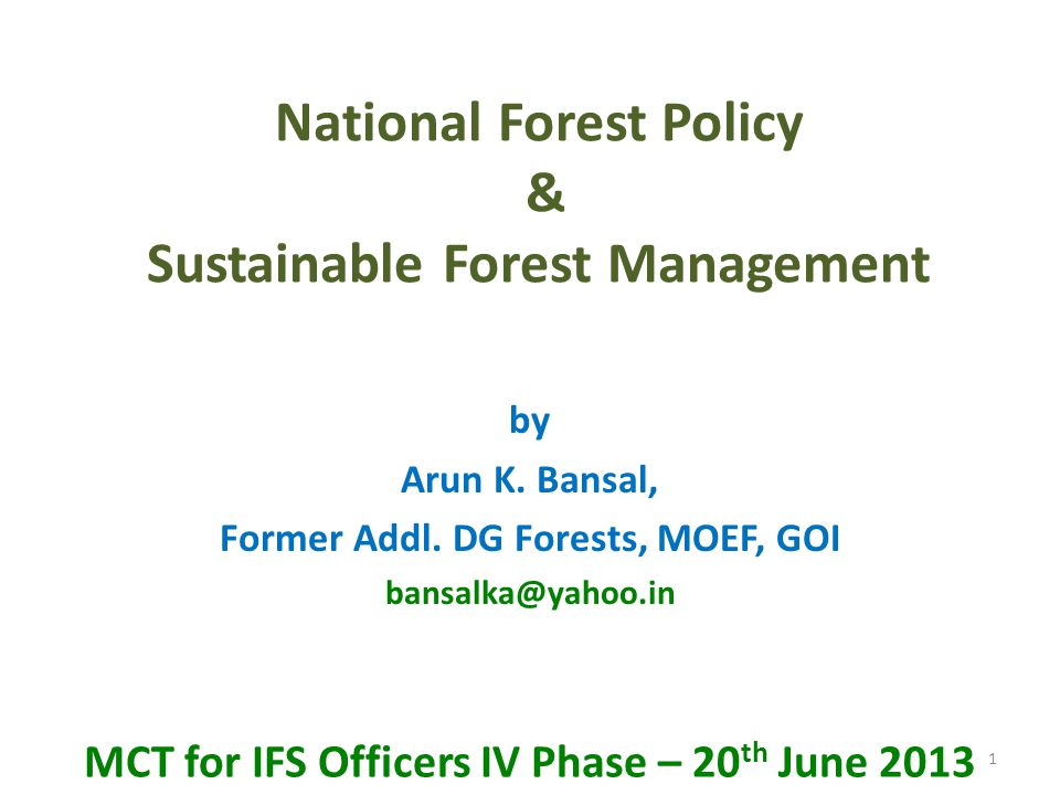 National Forest Policy & Sustainable Forest Management by Arun K.
