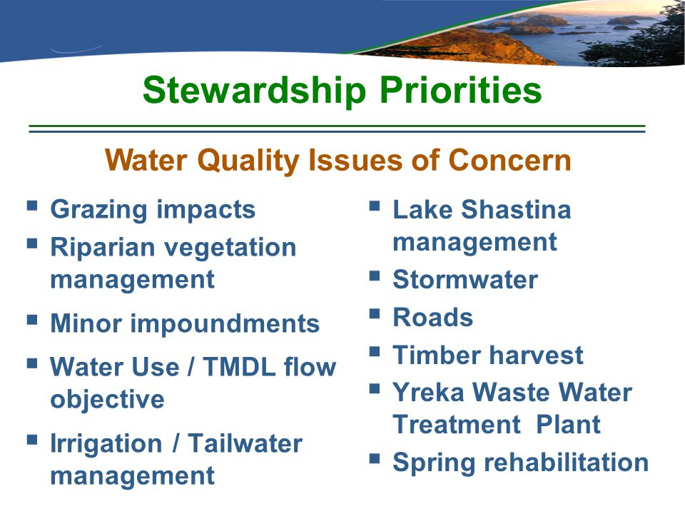 Stewardship Priorities  Grazing impacts  Riparian vegetation management  Minor impoundments  Water Use / TMDL flow objective  Irrigation / Tailwa