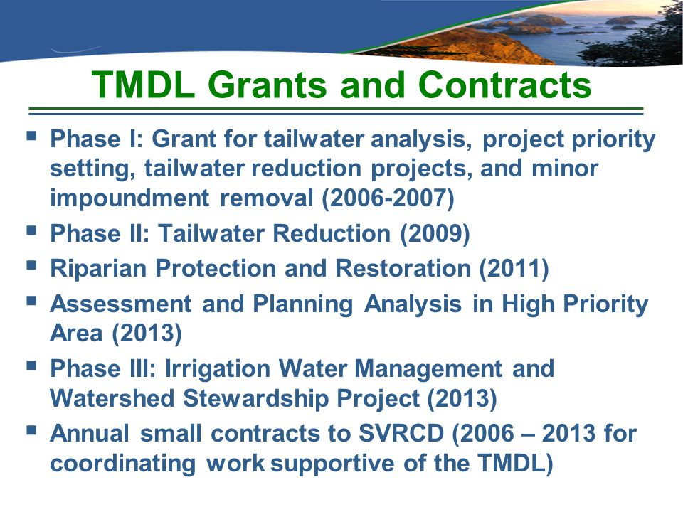 TMDL Grants and Contracts  Phase I: Grant for tailwater analysis, project priority setting, tailwater reduction projects, and minor impoundment remov