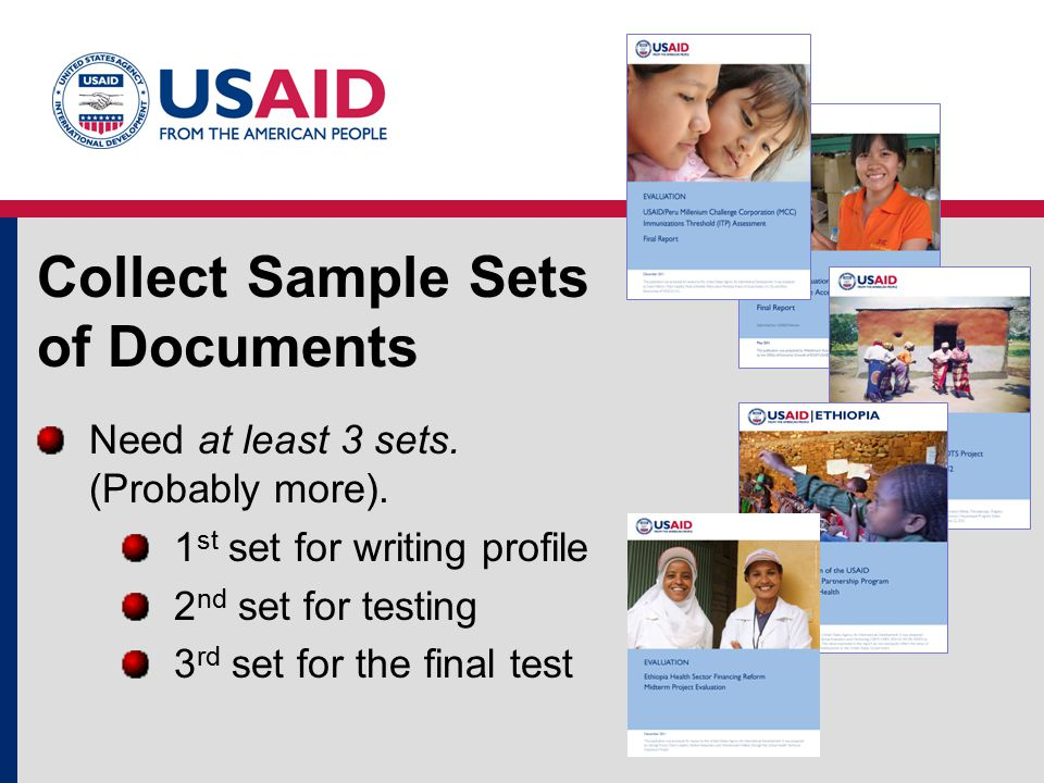Collect Sample Sets of Documents Need at least 3 sets.