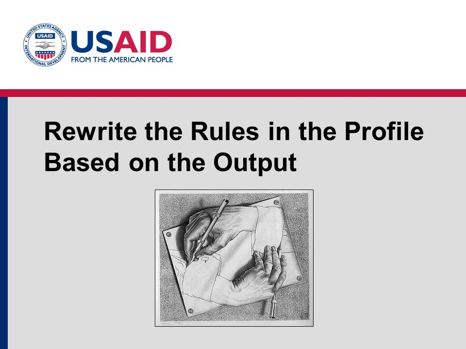 Rewrite the Rules in the Profile Based on the Output