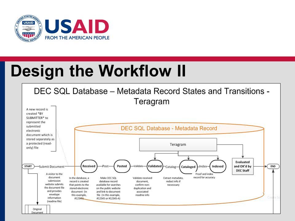 Design the Workflow II