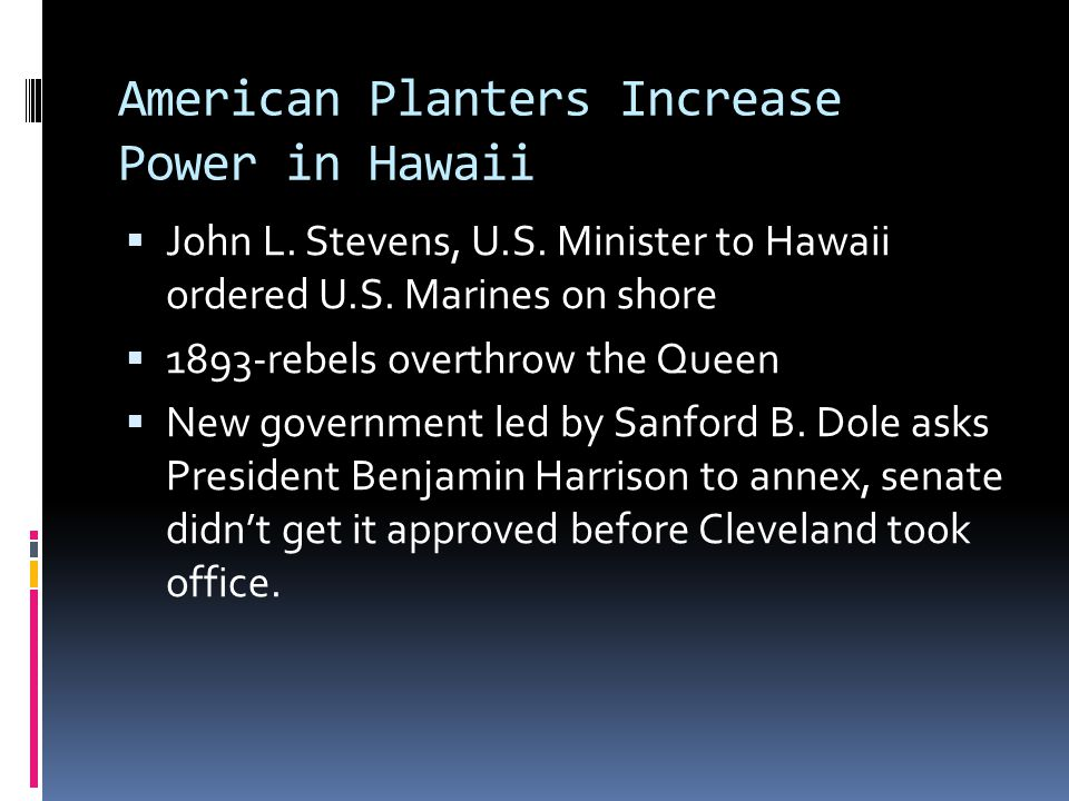 American Planters Increase Power in Hawaii  John L.