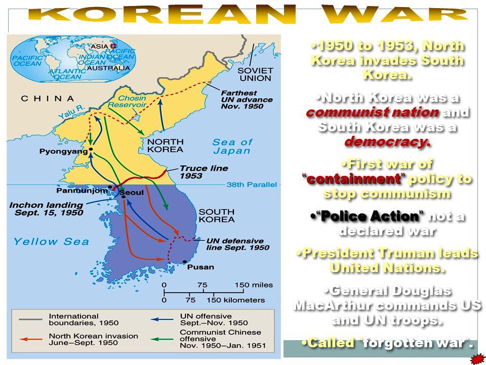 1950 to 1953, North Korea invades South Korea.