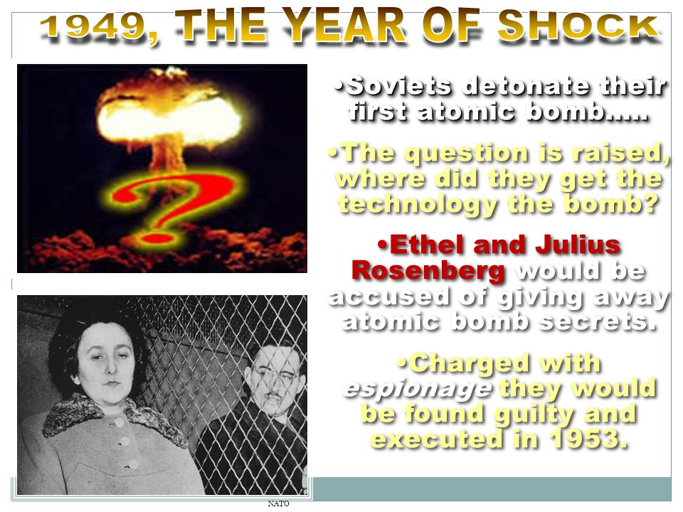 NATO Soviets detonate their first atomic bomb…..Soviets detonate their first atomic bomb…..