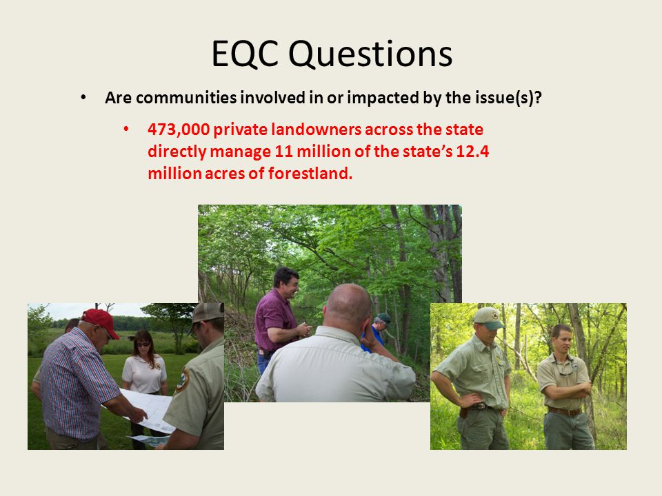 EQC Questions Are communities involved in or impacted by the issue(s).