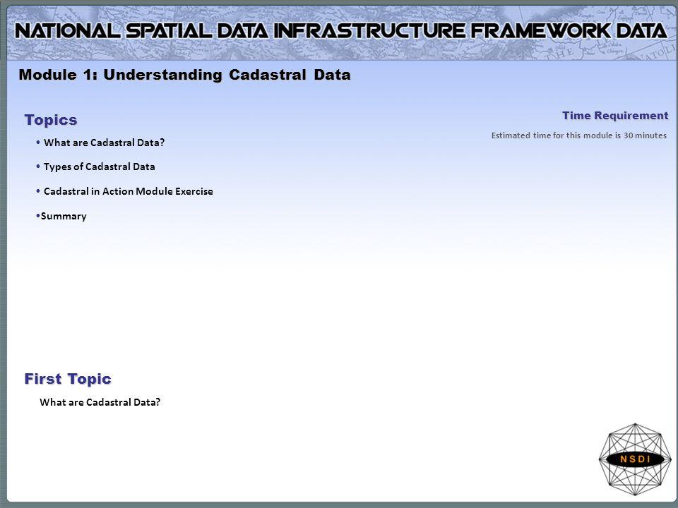Module 1: Understanding Cadastral Data Topics What are Cadastral Data.