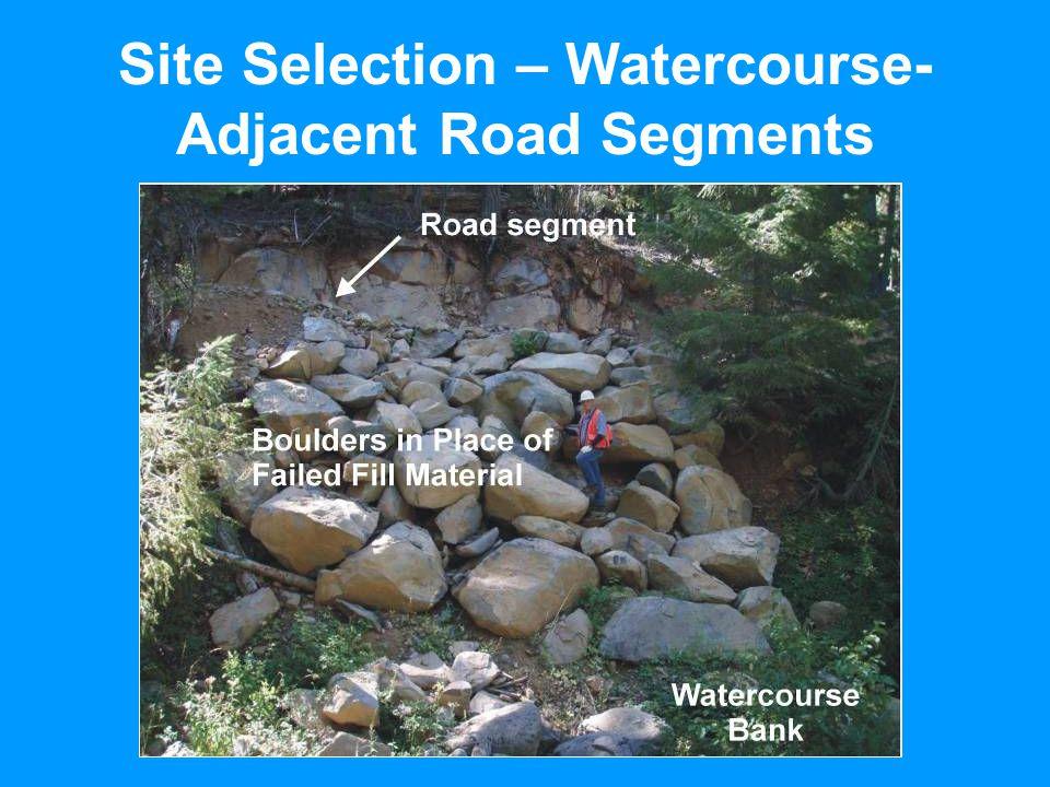 Site Selection – Watercourse- Adjacent Road Segments