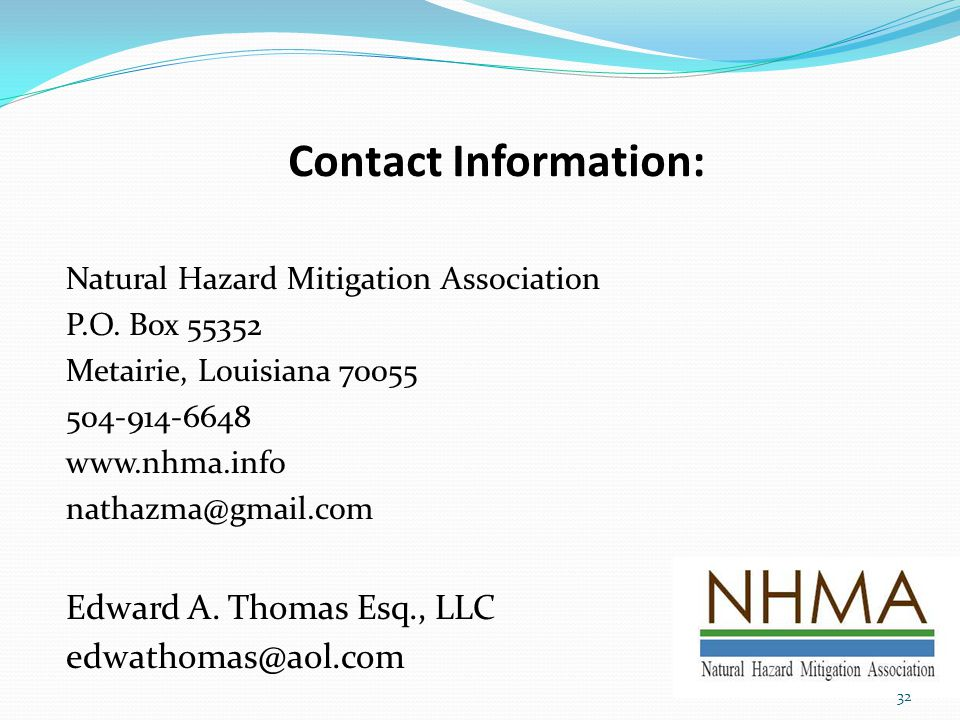 Contact Information: Natural Hazard Mitigation Association P.O.