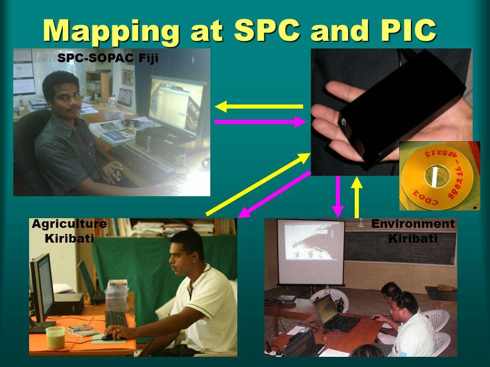 Mapping at SPC and PIC SPC-SOPAC Fiji Agriculture Kiribati Environment Kiribati
