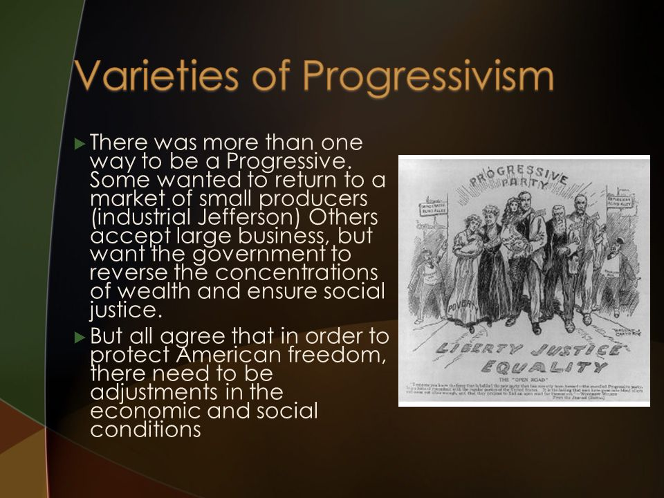  There was more than one way to be a Progressive.
