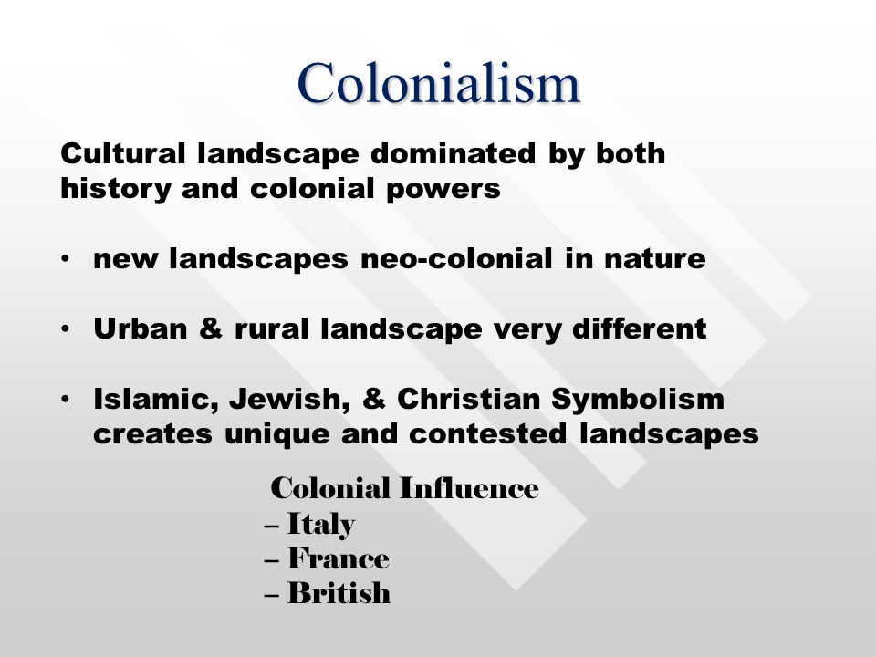 Colonialism The Colonial LegacyThe Colonial Legacy European colonialism came late to the regionEuropean colonialism came late to the region –Widesprea