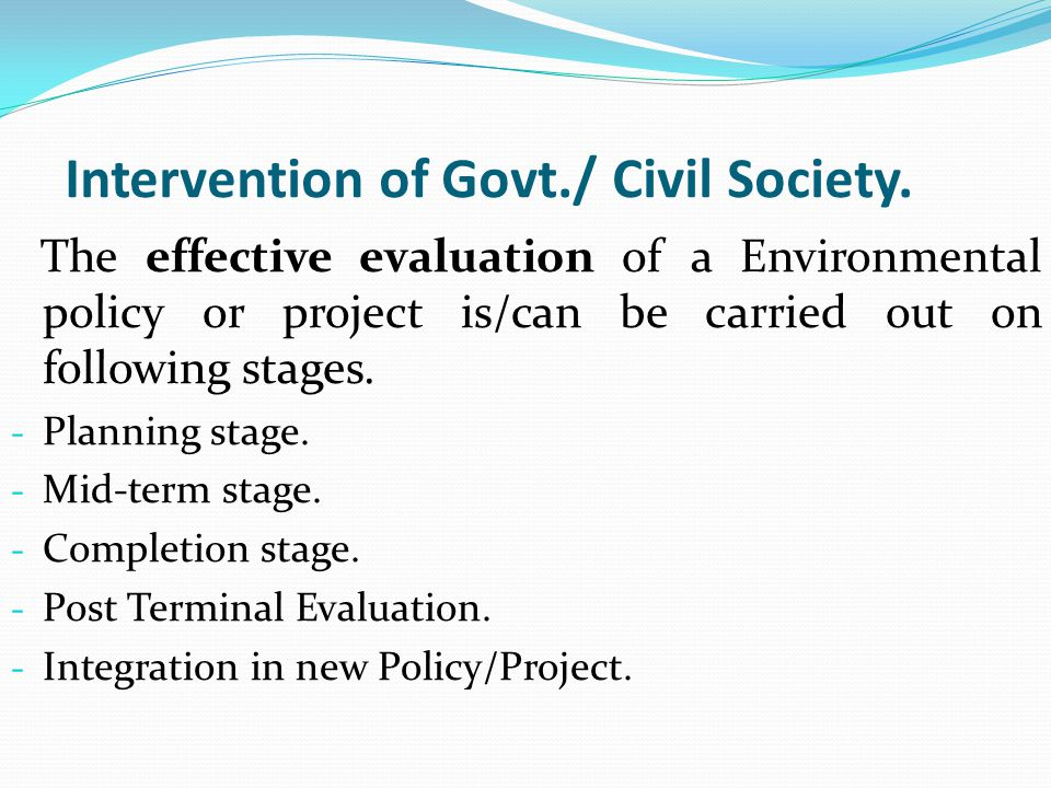Intervention of Govt./ Civil Society.