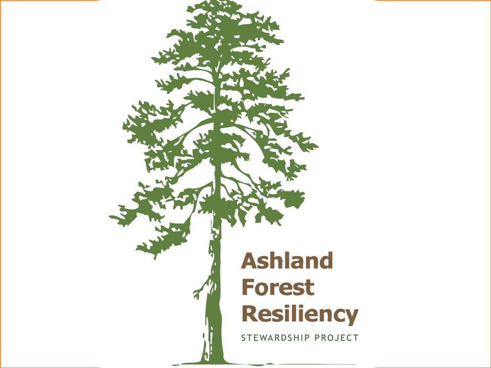 A SHLAND F OREST R ESILIENCY S TEWARDSHIP P ROJECT Si Siskiyou Mountains Ranger District Rogue River-Siskiyou National Forest