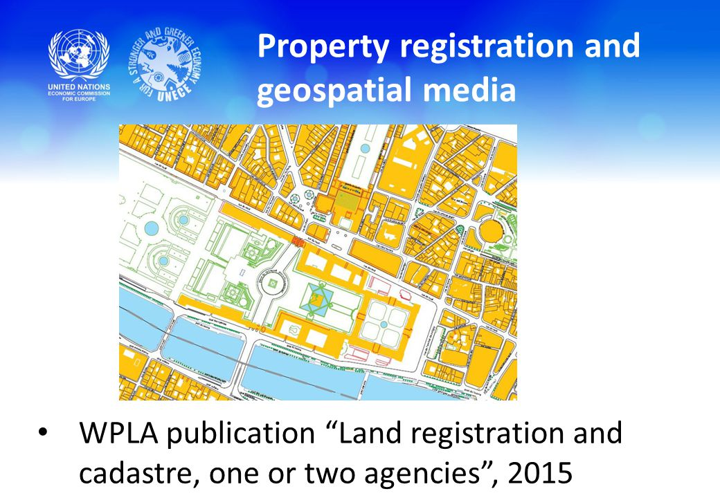 Property registration and geospatial media WPLA publication Land registration and cadastre, one or two agencies , 2015