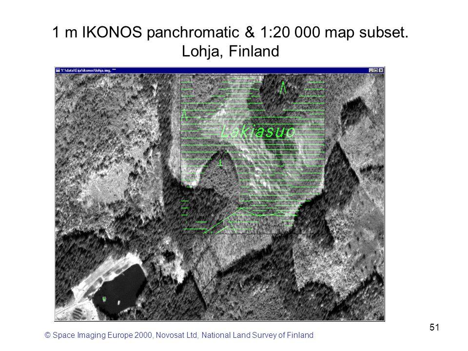 51 © Space Imaging Europe 2000, Novosat Ltd, National Land Survey of Finland 1 m IKONOS panchromatic & 1:20 000 map subset. Lohja, Finland