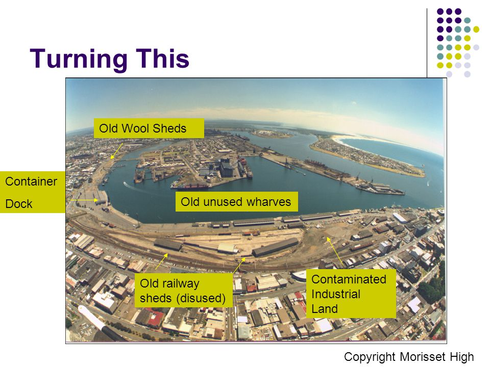 Turning This Old unused wharves Contaminated Industrial Land Old railway sheds (disused) Container Dock Copyright Morisset High Old Wool Sheds