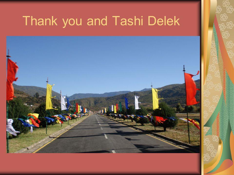 Thank you and Tashi Delek