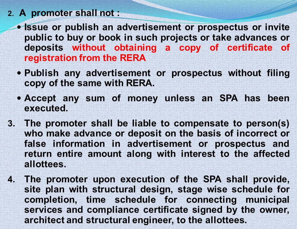 2. A promoter shall not : Issue or publish an advertisement or prospectus or invite public to buy or book in such projects or take advances or deposit