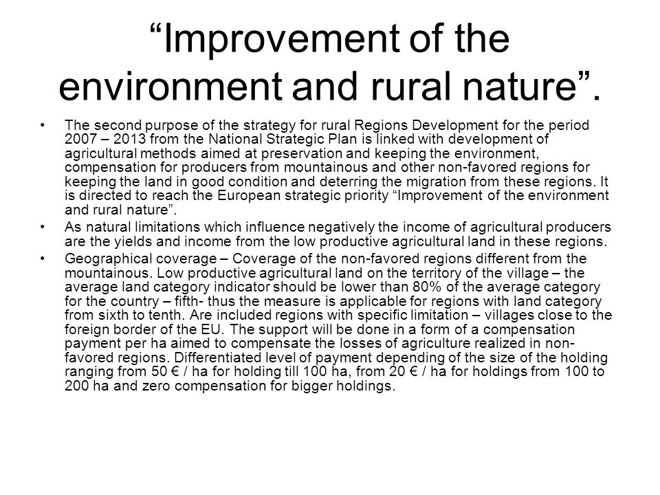 Improvement of the environment and rural nature .