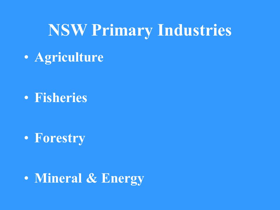 NSW Primary Industries Agriculture Fisheries Forestry Mineral & Energy