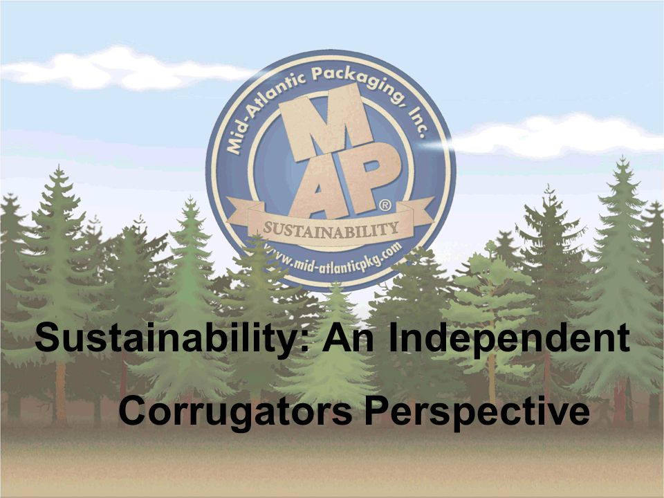 Sustainability: An Independent Corrugators Perspective