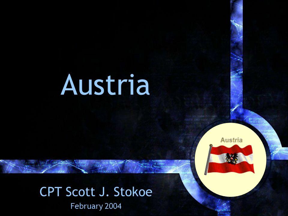 Austria CPT Scott J. Stokoe February 2004