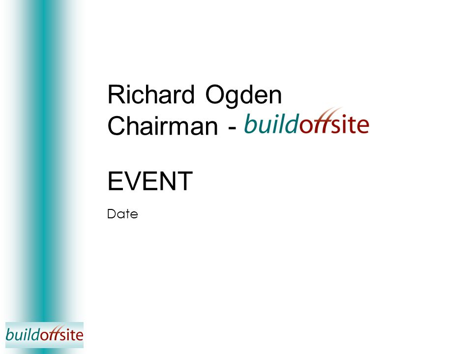 Richard Ogden Chairman - EVENT Date